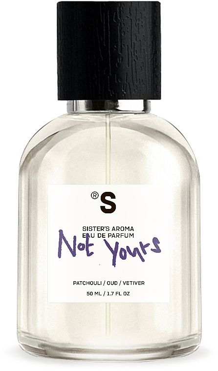 Sister's Aroma Not Yours